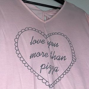 🍂 Love You More Than Pizza tee 💕